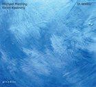 MICHAEL MANRING Michael Manring – Kevin Kastning : In Winter album cover