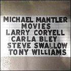 MICHAEL MANTLER Movies album cover