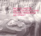 MICHAEL MOORE Air Street album cover