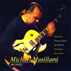 MICHAEL MUSILLAMI Archives album cover