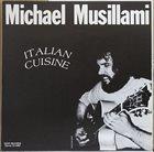 MICHAEL MUSILLAMI Italian Cuisine album cover