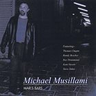 MICHAEL MUSILLAMI Mar's Bars album cover