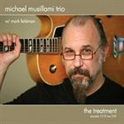 MICHAEL MUSILLAMI The Treatment album cover