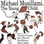 MICHAEL MUSILLAMI The Young Child album cover
