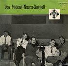 MICHAEL NAURA Das Michael Naura Quintett album cover