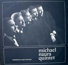 MICHAEL NAURA Michael Naura Quintet : European Jazz Sounds album cover