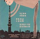 MICHAEL NAURA Michael Naura Quintet : Jazz From Berlin album cover