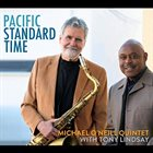 MICHAEL O'NEILL Michael O'Neill Quintet & Tony Lindsay : Pacific Standard Time album cover
