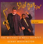MICHAEL O'NEILL & KENNY WASHINGTON Still Dancin' album cover