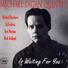 MICHAEL PAGÁN Is Waiting For You album cover