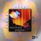 MICHAEL PAGÁN Nobody Else But Me album cover