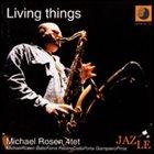 MICHAEL ROSEN Living Things album cover