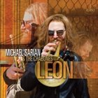 MICHAEL SARIAN León album cover