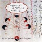 MICHAEL ZERANG Michael Zerang & The Blue Lights : Hash Eaters & Peacekeepers album cover
