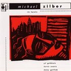 MICHAEL ZILBER The Heretic album cover