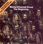 MICHAL URBANIAK The Beginning album cover