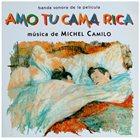 MICHEL CAMILO Amo Tu Cama Rica album cover