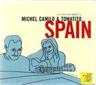 MICHEL CAMILO Michel Camilo & Tomatito : Spain album cover
