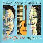 MICHEL CAMILO Michel Camilo & Tomatito : Spain Again album cover