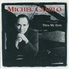 MICHEL CAMILO Thru My Eyes album cover