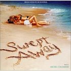 MICHEL COLOMBIER Swept Away (Original Motion Picture Soundtrack) album cover