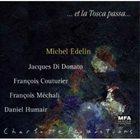 MICHEL EDELIN Et La Tosca Passa album cover