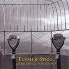 MICHEL GENTILE Flesh & Steel album cover