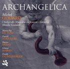 MICHEL GODARD Archangelica album cover