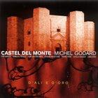 MICHEL GODARD Castel Del Monte album cover