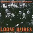 MICHEL GODARD Loose Wires album cover