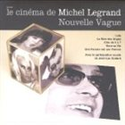 MICHEL LEGRAND Le Cinéma de Michel Legrand : Nouvelle Vague album cover