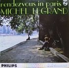 MICHEL LEGRAND Rendezvous In Paris album cover