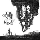 MICHEL LEGRAND The Other Side Of The Wind album cover