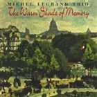 MICHEL LEGRAND The Warm Shade of Memory album cover