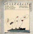 MICHEL PORTAL Arrivederci Le Chouartse (with Léon Francioli · Pierre Favre) album cover