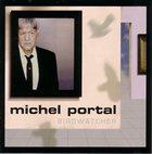 MICHEL PORTAL Birdwatcher album cover