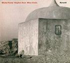 MICHEL PORTAL Burundi (with Stephen Kent, Mino Cinelu) album cover