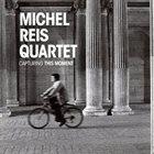 MICHEL REIS Capturing This Moment album cover