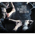 MICHEL REIS Reis | Demuth | Wiltgen album cover