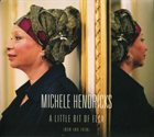 MICHÈLE HENDRICKS A Little Bit of Ella (Now & Then) album cover