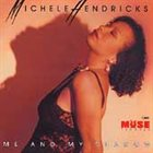 MICHÈLE HENDRICKS Me And My Shadow album cover