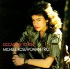 MICHELE ROSEWOMAN Occasion to Rise album cover
