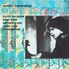 MICHELE ROSEWOMAN Quintessence album cover