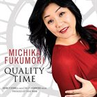 MICHIKA FUKUMORI — Quality Time album cover
