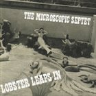 THE MICROSCOPIC SEPTET Lobster Leaps In album cover