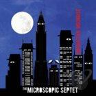 THE MICROSCOPIC SEPTET Manhattan Moonrise album cover