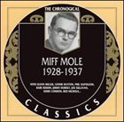 MIFF MOLE The Chronological Classics: Miff Mole 1928-1937 album cover