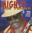 MIGHTY JOE YOUNG Live From The North Side Of Chicago album cover