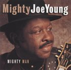 MIGHTY JOE YOUNG Mighty Man album cover