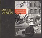 MIGUEL ZENÓN Identities Are Changeable album cover